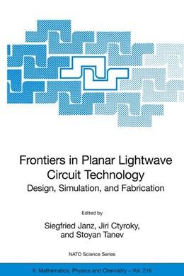 Abbildung von Janz / Ctyroky / Tanev | Frontiers in Planar Lightwave Circuit Technology | 2006 | Design, Simulation, and Fabric... | 216