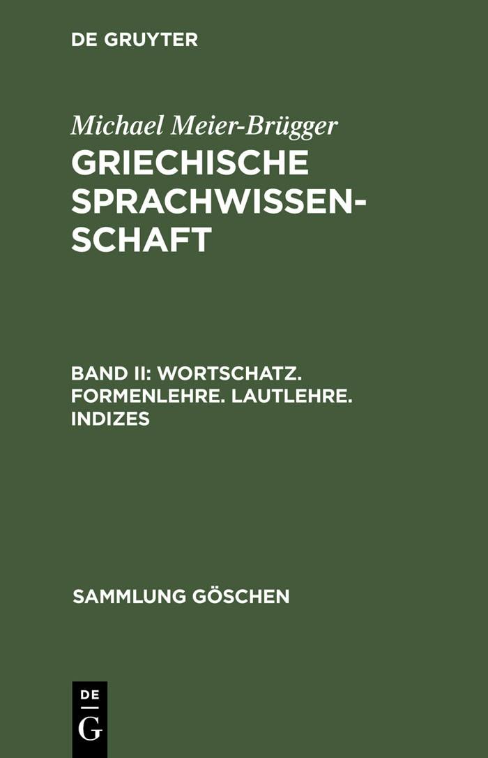 Abbildung von Meier-Brügger | Wortschatz. Formenlehre. Lautlehre. Indizes | 1992 | 1992