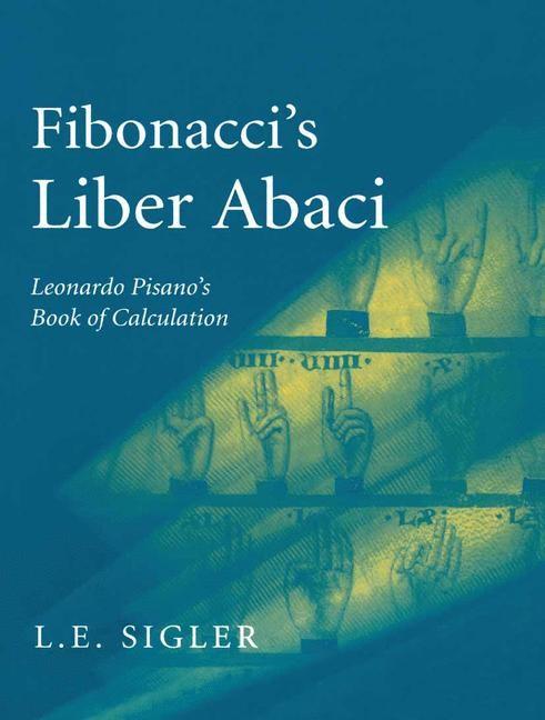 Abbildung von Sigler | Fibonacci's Liber Abaci | 2002 | 2003