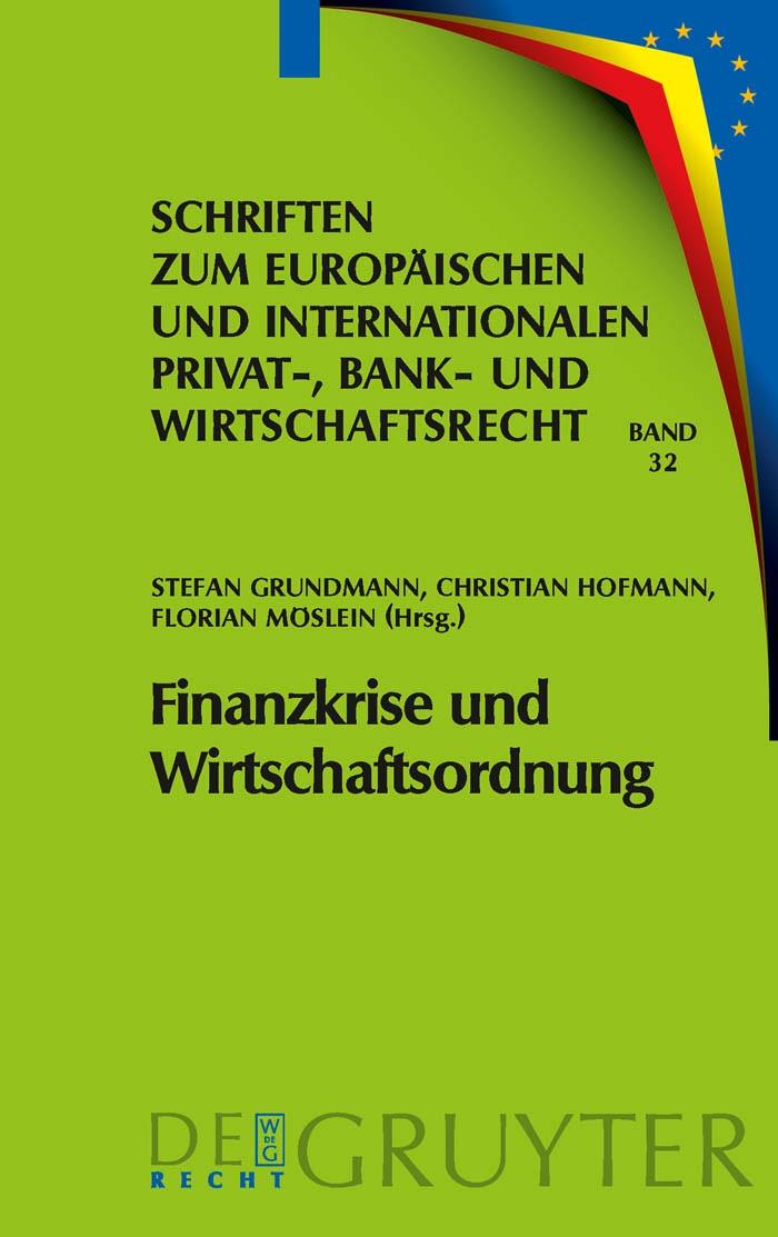 Abbildung von Grundmann / Hofmann / Möslein | Finanzkrise und Wirtschaftsordnung | 2009