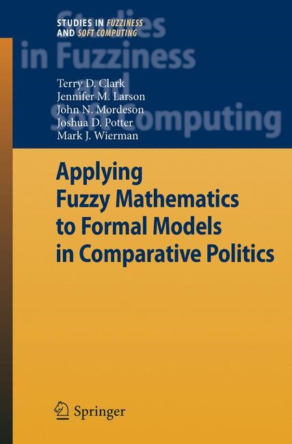 Abbildung von Clark / Larson / Mordeson | Applying Fuzzy Mathematics to Formal Models in Comparative Politics | 2008
