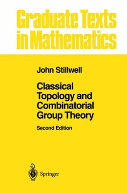 Abbildung von Stillwell | Classical Topology and Combinatorial Group Theory | 2nd ed. 1993. Corr. 2nd printing | 1995