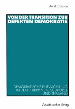 Abbildung von Croissant | Von der Transition zur defekten Demokratie | 2002 | Demokratische Entwicklung in d...