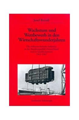 Abbildung von Reindl | Wachstum und Wettbewerb in den Wirtschaftswunderjahren | 2001 | Die elektrotechnische Industri... | 49