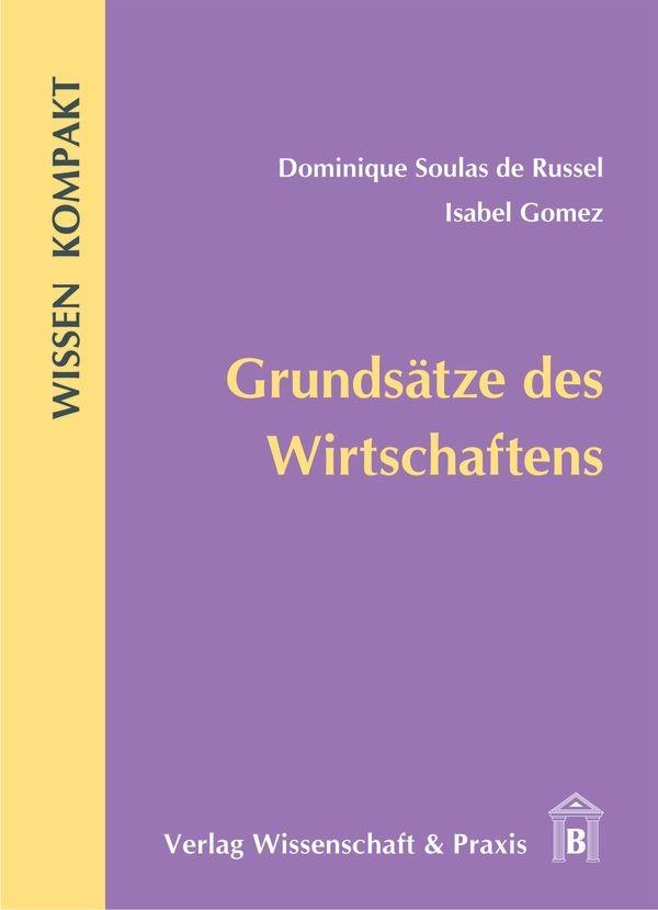Abbildung von Soulas de Russel / Gomez | Grundsätze des Wirtschaftens | 2009