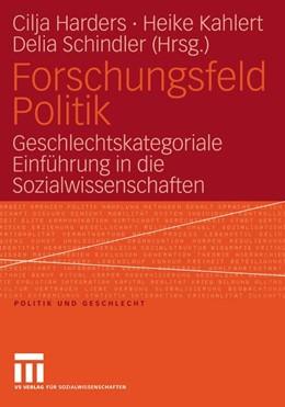 Abbildung von Harders / Kahlert / Schindler | Forschungsfeld Politik | 2005 | Geschlechtskategoriale Einführ... | 15
