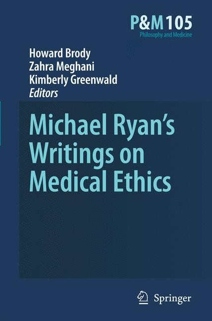 Abbildung von Brody / Meghani / Greenwald | Michael Ryan's Writings on Medical Ethics | 2009 | 2009