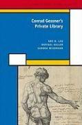 Abbildung von Leu / Weidmann / Keller | Conrad Gessner's Private Library | 2008