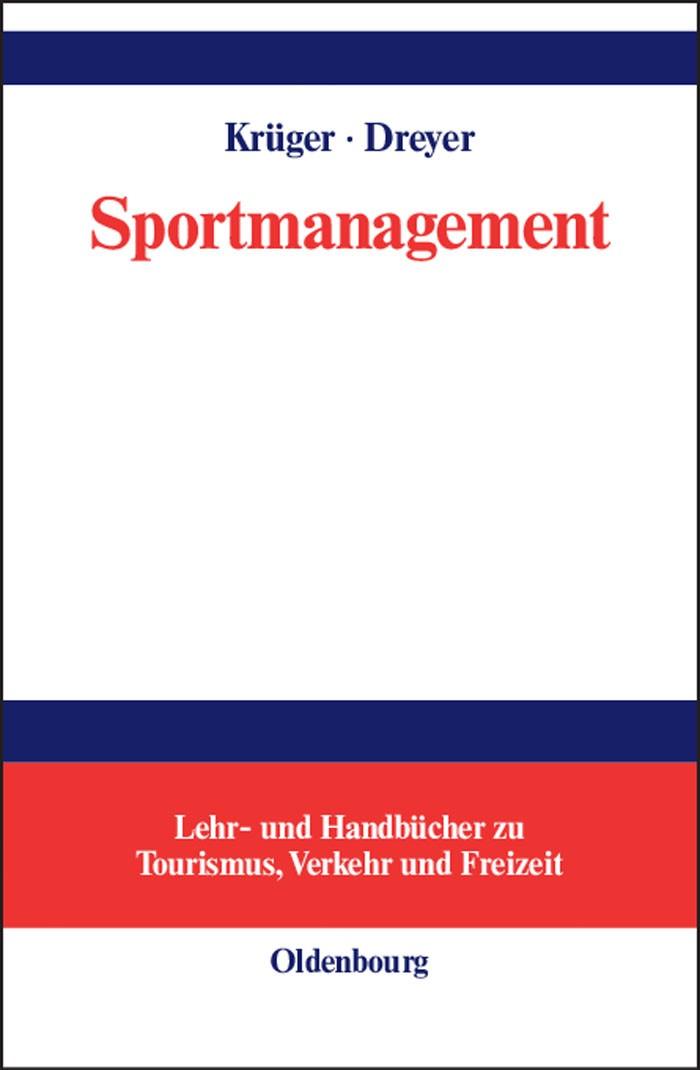 Abbildung von Krüger / Dreyer | Sportmanagement | Reprint 2014 | 2004