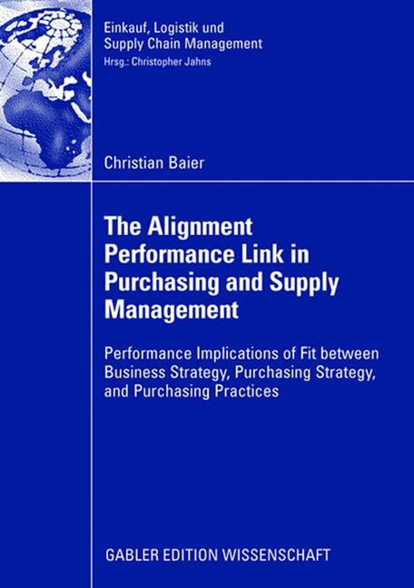 Abbildung von Baier | The Alignment Performance Link in Purchasing and Supply Management | 2008