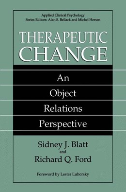 Abbildung von Blatt / Ford | Therapeutic Change | 1994 | An Object Relations Perspectiv...