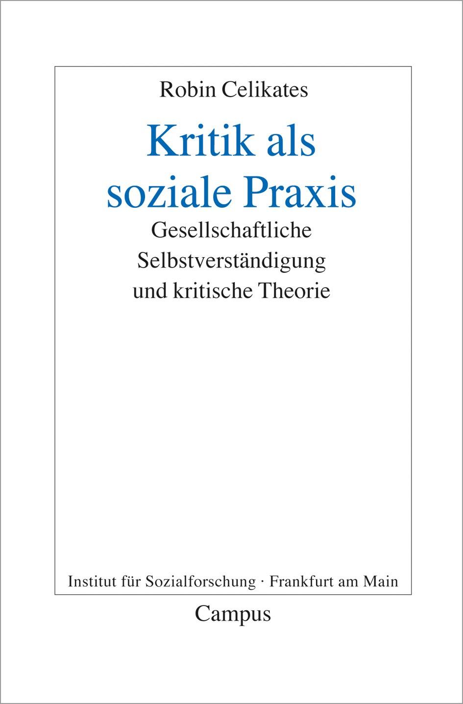 Abbildung von Celikates | Kritik als soziale Praxis | 2009