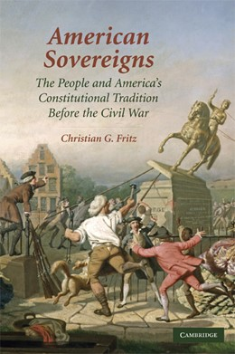Abbildung von Fritz | American Sovereigns | 2009 | The People and America's Const...