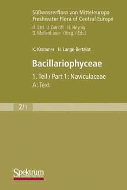 Abbildung von Krammer / Lange-Bertalot | Süßwasserflora von Mitteleuropa, Bd. 02/1: Bacillariophyceae, 1. Teil: Naviculaceae, A: Text; B: Tafeln | 1. Aufl. 1997. durchgesehener Nachdruck 1999 | 2010 | 2
