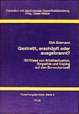 Abbildung von Enzmann | Gestresst, erschöpft oder ausgebrannt? | unveränderter Nachdruck d. 1. Auflage 1997 | 2006 | Einflüsse von Arbeitssituation... | 3