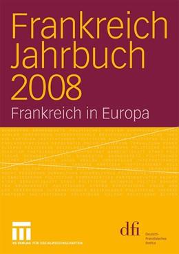 Abbildung von Frankreich Jahrbuch 2008 | 2009 | Frankreich in Europa