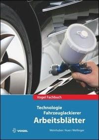 Abbildung von Weinhuber / Auer / Wellinger | Arbeitsblätter Fahrzeuglackierer | 1., Aufl. 2010 | 2009
