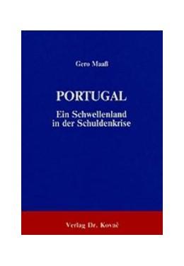 Abbildung von Maaß | Portugal - Ein Schwellenland in der Schuldenkrise | 1986 | Wirtschafts- und Entwicklungsp...