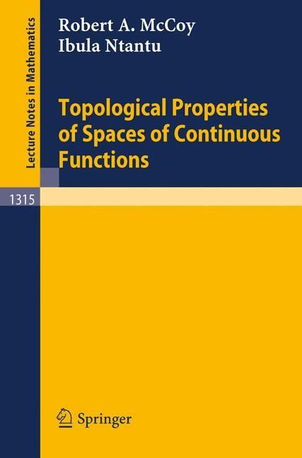 Abbildung von McCoy / Ntantu | Topological Properties of Spaces of Continuous Functions | 1988