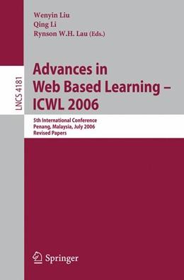 Abbildung von Liu / Li / Lau | Advances in Web Based Learning -- ICWL 2006 | 2006 | 5th International Conference, ...