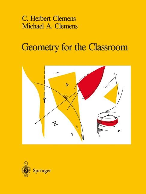 Abbildung von Clemens | Geometry for the Classroom | 1st ed. 1991. Corr. 2nd printing | 1992