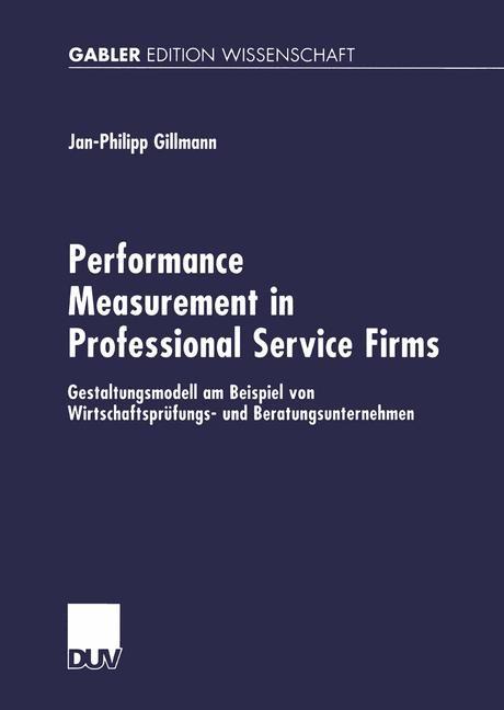 Abbildung von Gillmann | Performance Measurement in Professional Service Firms | 2002