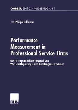 Abbildung von Gillmann   Performance Measurement in Professional Service Firms   2002   Gestaltungsmodell am Beispiel ...