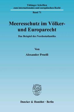 Abbildung von Proelß | Meeresschutz im Völker- und Europarecht | 2004 | Das Beispiel des Nordostatlant... | 71