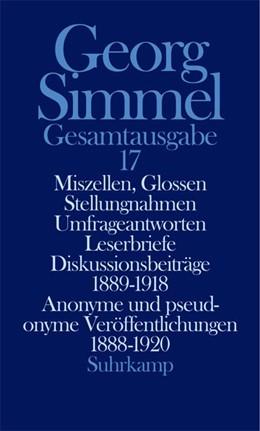 Abbildung von Simmel / Köhnke | Gesamtausgabe in 24 Bänden | 2004 | Band 17: Miszellen, Glossen, S...