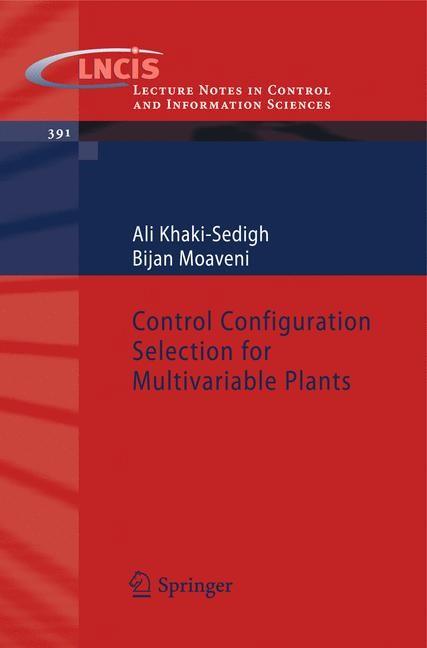 Abbildung von Khaki-Sedigh / Moaveni | Control Configuration Selection for Multivariable Plants | 2009