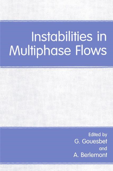 Abbildung von Berlemont / Gouesbet | Instabilities in Multiphase Flows | 1993
