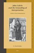 Abbildung von Holder   John Calvin and the Grounding of Interpretation: Calvin's First Commentaries   2005