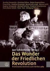 Abbildung von Schönfelder   Das Wunder der Friedlichen Revolution   2009