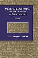 Abbildung von Mediaeval Commentaries on the <i>Sentences</i> of Peter Lombard | 2009