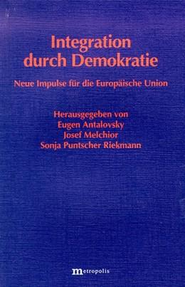 Abbildung von Melchior / Puntscher Riekmann | Integration durch Demokratie | 1. Auflage | 1997 | beck-shop.de