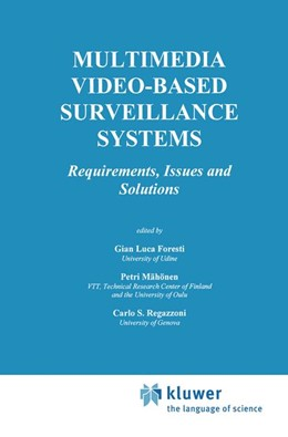 Abbildung von Foresti / Mähönen / Regazzoni   Multimedia Video-Based Surveillance Systems   2000   Requirements, Issues and Solut...   573