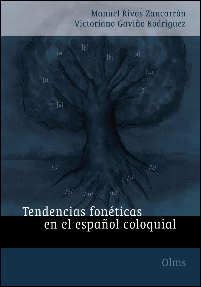 Abbildung von Rivas Zancarrón / Gaviño Rodríguez | Tendencias fonéticas en el español coloquial | 1., 2009 | 2009
