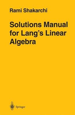 Abbildung von Shakarchi | Solutions Manual for Lang's Linear Algebra | 1996