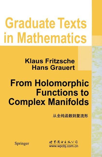 Abbildung von Fritzsche / Grauert   From Holomorphic Functions to Complex Manifolds   2002