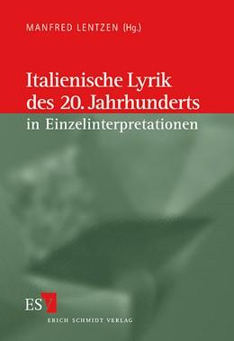Abbildung von Lentzen | Italienische Lyrik des 20. Jahrhunderts in Einzelinterpretationen | 1999