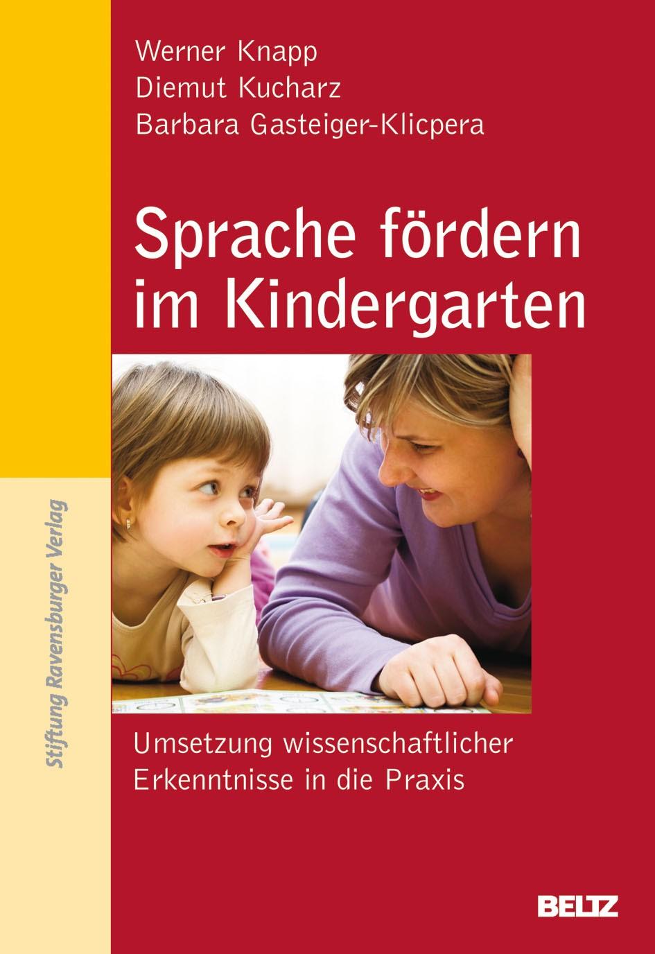 Abbildung von Knapp / Kucharz / Gasteiger-Klicpera   Sprache fördern im Kindergarten   2010