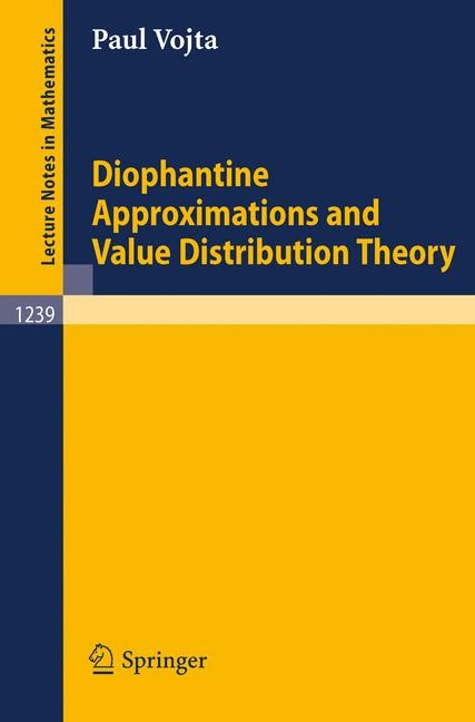 Abbildung von Vojta | Diophantine Approximations and Value Distribution Theory | 1987
