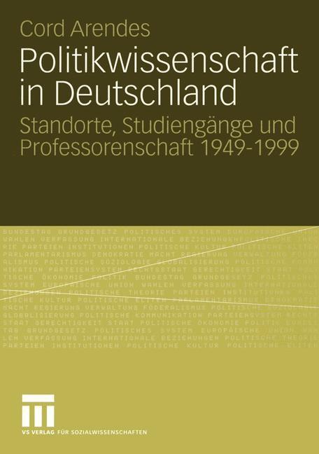 Abbildung von Arendes | Politikwissenschaft in Deutschland | 2005 | 2005