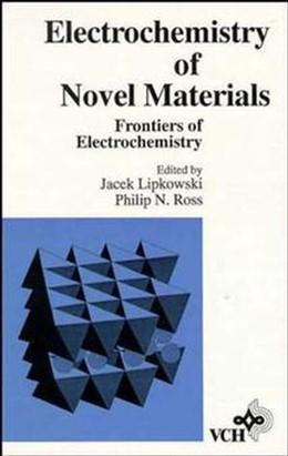 Abbildung von Lipkowski / Ross | The Electrochemistry of Novel Materials | 1994