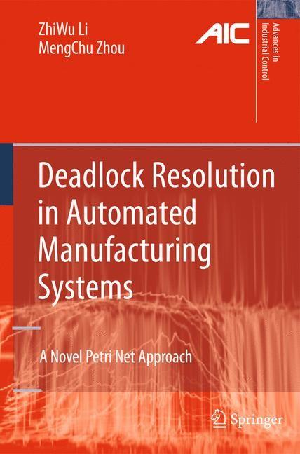 Abbildung von Li / Zhou | Deadlock Resolution in Automated Manufacturing Systems | 2009