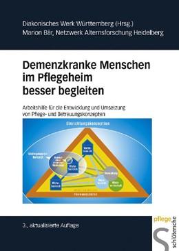 Abbildung von Bär   Demenzkranke Menschen im Pflegeheim besser begleiten   3., aktualisierte Auflage   2010   Arbeitshilfe für die Entwicklu...