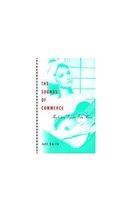 Abbildung von Smith   The Sounds of Commerce   1998   Marketing Popular Film Music