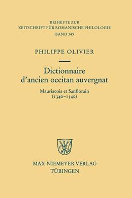 Abbildung von Olivier | Dictionnaire d'ancien occitan auvergnat | 2009 | Mauriacois et Sanflorain (1340... | 349