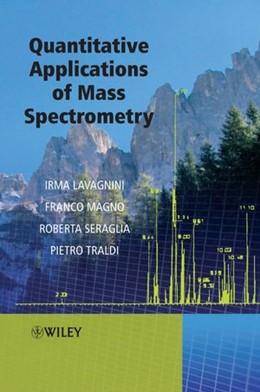 Abbildung von Traldi / Magno / Lavagnini | Quantitative Applications of Mass Spectrometry | 2006