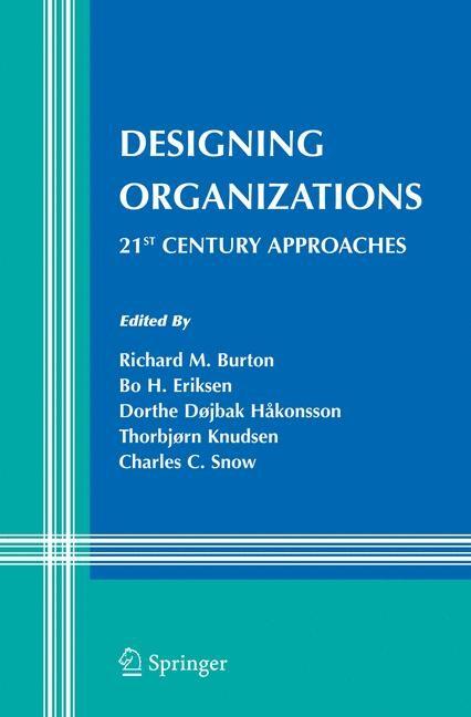 Abbildung von Burton / Eriksen / Håkonsson / Knudsen / Snow | Designing Organizations | 2008